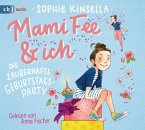 Die zauberhafte Geburtstagsparty / Mami Fee & ich Bd.2 (1 Audio-CD)