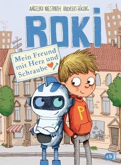 Mein Freund mit Herz und Schraube / ROKI Bd.1 - Hüging, Andreas;Niestrath, Angelika