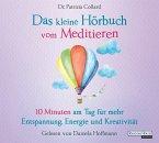 Das kleine Hörbuch vom Meditieren / Das kleine Hörbuch Bd.3 (1 Audio-CD)
