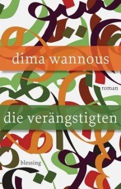 Die Verängstigten - Wannous, Dima