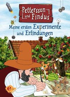 Pettersson und Findus. Meine ersten Experimente und Erfindungen - Nordqvist, Sven