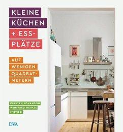 Kleine Küchen & Essplätze - Johanson, Kirsten