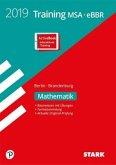 Training Mittlerer Schulabschluss Berlin/Brandenburg 2019 - Mathematik - inkl. Online-Prüfungstraining