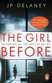 The Girl Before - Sie war wie du. Und jetzt ist sie tot.