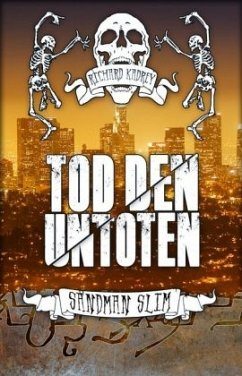 Tod den Untoten / Sandman Slim Bd.2
