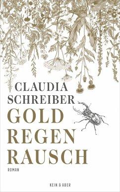 Goldregenrausch - Schreiber, Claudia