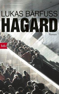 Hagard - Bärfuss, Lukas
