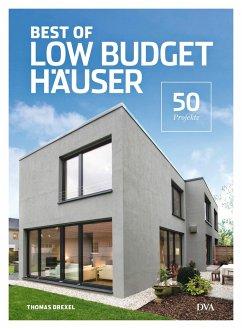 Best of Low Budget Häuser - Drexel, Thomas