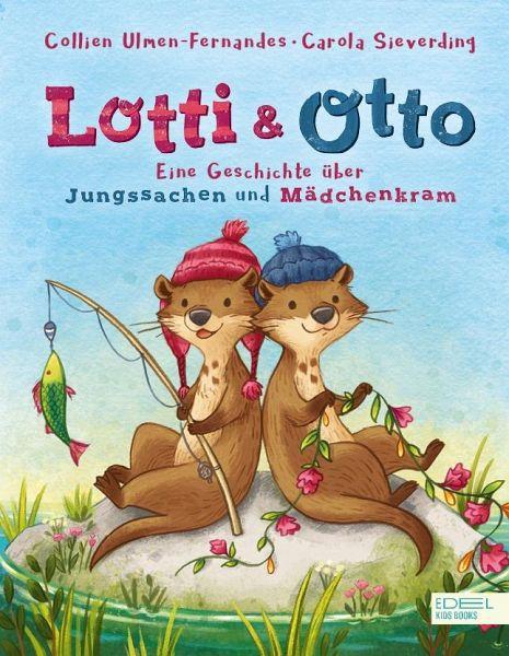 Lotti Und Otto Von Collien Ulmen Fernandes Portofrei Bei Bücherde