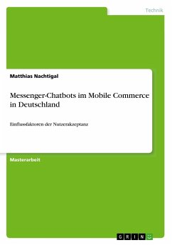 Messenger-Chatbots im Mobile Commerce in Deutschland - Nachtigal, Matthias