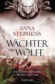 Das Erwachen der Roten Götter / Wächter und Wölfe Bd.2