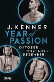 Oktober. November. Dezember. / Year of Passion Bd.10-12