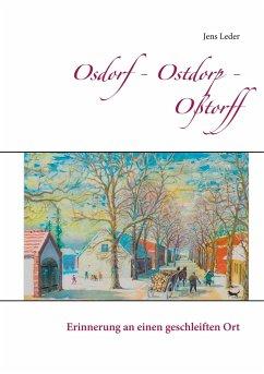 Osdorf - Ostdorp - Oßtorff - Leder, Jens