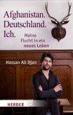 Afghanistan. Deutschland. Ich