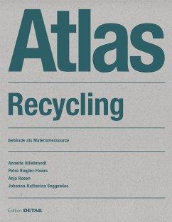 Atlas Recycling - Hillebrandt, Annette; Riegler-Floors, Petra; Rosen, Anja