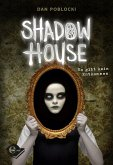 Es gibt kein Entkommen / Shadow House Bd.1
