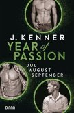 Juli. August. September. / Year of Passion Bd.7-9