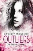Die Bedrohung / Outliers. Gefährliche Bestimmung Bd.2