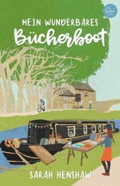 Mein wunderbares Bücherboot - Henshaw, Sarah