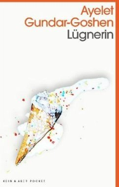 Lügnerin - Gundar-Goshen, Ayelet