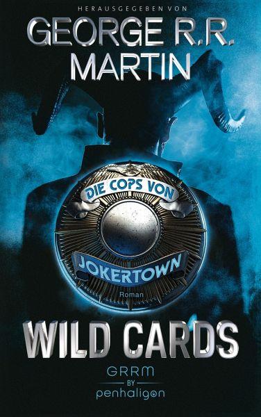 Wild Cards - Die Cops von Jokertown / Wild Cards - Jokertown Bd.1