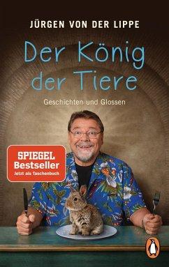 Der König der Tiere - Lippe, Jürgen von der
