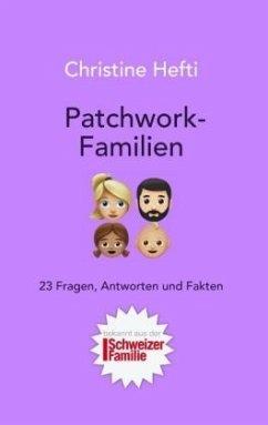 Patchwork-Familien - Hefti, Christine