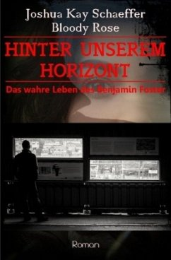 Hinter unserem Horizont - Schaeffer, Joshua Kay