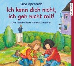 Ich kenn dich nicht, ich geh nicht mit!, 1 Audio-CD - Apenrade, Susa