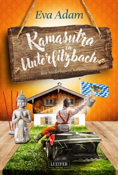 Kamasutra in Unterfilzbach (eBook, ePUB) - Adam, Eva