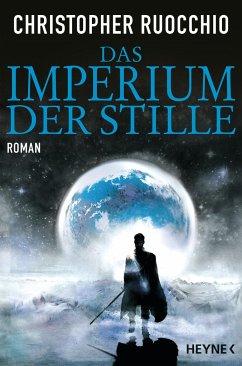 Das Imperium der Stille Bd.1 - Ruocchio, Christopher