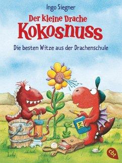 Der kleine Drache Kokosnuss - Die besten Witze aus der Drachenschule - Siegner, Ingo