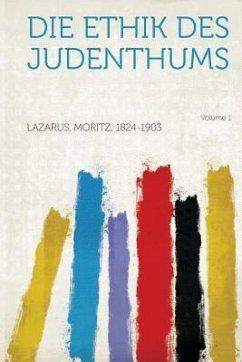Die Ethik Des Judenthums Volume 1