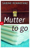 Mutter to go