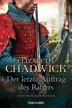 Der letzte Auftrag des Ritters - Chadwick, Elizabeth