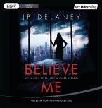 Believe Me - Spiel Dein Spiel. Ich spiel es besser., 1 MP3-CD