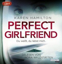 Perfect Girlfriend - Du weißt, du liebst mich., 2 MP3-CD - Hamilton, Karen