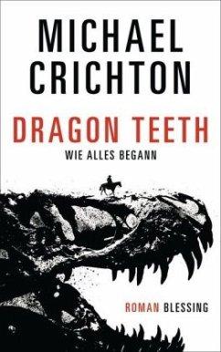 Dragon Teeth - Wie alles begann