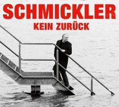Kein zurück, 2 Audio-CDs - Schmickler, Wilfried