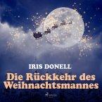 Die Rückkehr des Weihnachtsmannes (Ungekürzt) (MP3-Download)