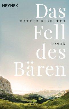 Das Fell des Bären - Righetto, Matteo