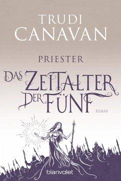 Priester / Das Zeitalter der Fünf Bd.1 - Canavan, Trudi