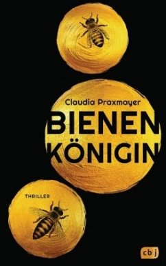 Bienenkönigin - Praxmayer, Claudia