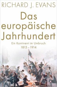 Das europäische Jahrhundert - Evans, Richard J.