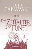 Götter / Das Zeitalter der Fünf Bd.3