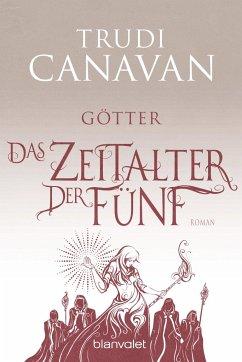 Götter / Das Zeitalter der Fünf Bd.3 - Canavan, Trudi