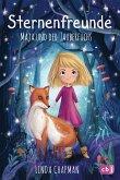 Maja und der Zauberfuchs / Sternenfreunde Bd.1