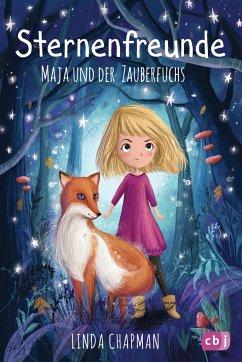 Maja und der Zauberfuchs / Sternenfreunde Bd.1 - Chapman, Linda