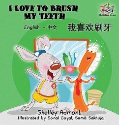 I Love to Brush My Teeth (Mandarin bilingual book)