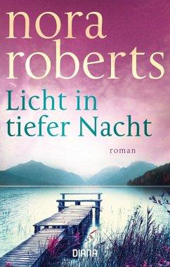Licht in tiefer Nacht - Roberts, Nora